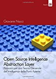 Open source intelligence abstraction layer. Proposta per una teoria generale dell'intelligence delle fonti aperte
