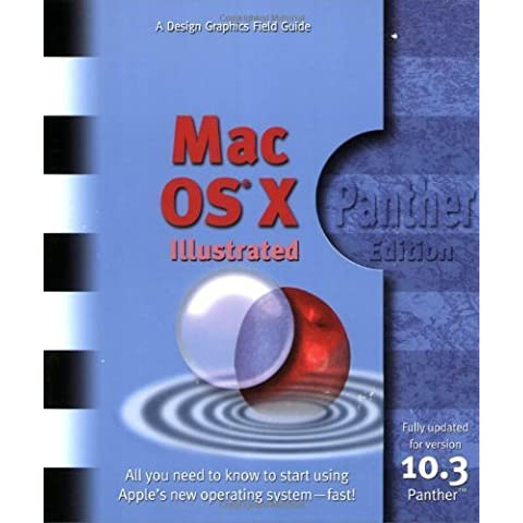 Mac OS X Illustrated Panther edition by Design Graphics (2004) Paperback