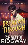 Break On Through (Rock Royalty 3) (English Edition)