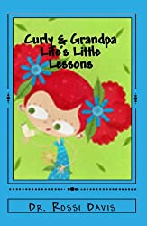Curly and Grandpa: Life's Little Lessons (English Edition)