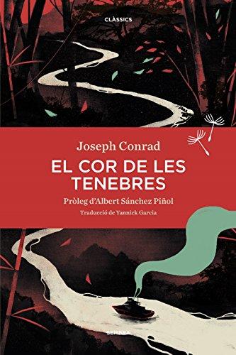 El cor de les tenebres (Catalan Edition) por Joseph Conrad