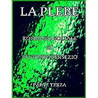 La Plebe, Parte III (of 4): Italian Language