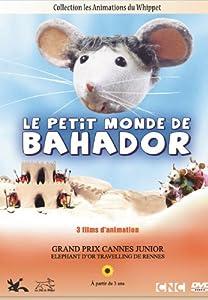 """Afficher """"Le Petit monde de Bahador"""""""