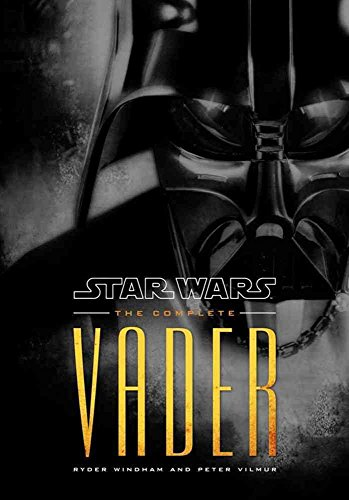 [(Star Wars : The Complete Vader)] [By (author) Ryder Windham] published on (October, 2009)