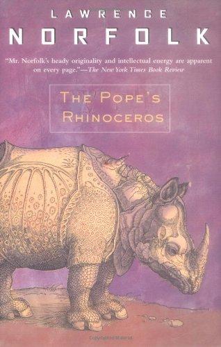 The Pope's Rhinoceros por Lawrence Norfolk