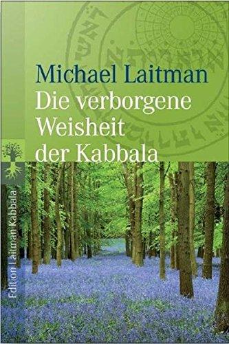 Die verborgene Weisheit der Kabbala