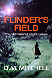 FLINDER'S FIELD (a murder mystery and psychological thriller) (English Edition)