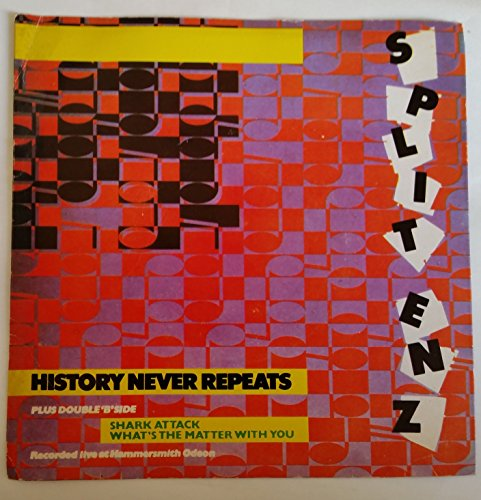 History never repeats (1981, etched, CBS-Blitzinfo) / Vinyl single [Vinyl-Single 7'']