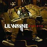 Songtexte von Lil Wayne - Rebirth