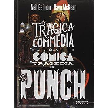 Mr. Punch. La Tragica Commedia O La Comica Tragedia