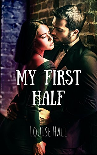 My First Half (Cate & Kian Book 1) by [Hall, Louise]