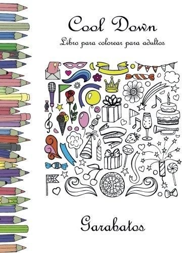 Cool Down - Libro para colorear para adultos: Garabatos