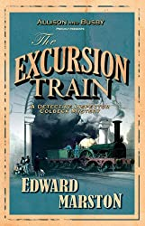 The Excursion Train (The Railway Detective Series Book 2)