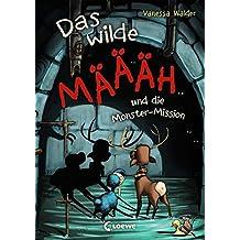 Das wilde Mäh und die Monster-Mission (Das wilde Mäh)