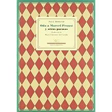 Oda A Marcel Proust Y Otros Poe (Poesía Universal, Serie menor)