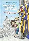 Geheimstadt Vatikan: Jan und Mila treffen den Papst -