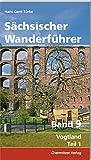 Sächsischer Wanderführer, Band 9: Vogtland - Hans-Gerd Türke
