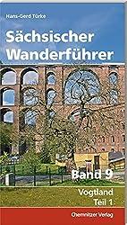 Sächsischer Wanderführer, Band 9: Vogtland