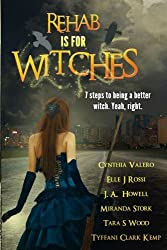 Rehab Is For Witches by Tyffani Clark Kemp (2014-11-01)