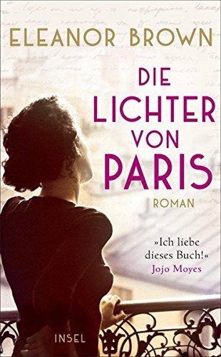 Buchseite und Rezensionen zu 'Die Lichter von Paris' von Eleanor Brown