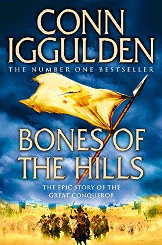 Bones of the Hills (Conqueror, Book 3) (English Edition) par Conn Iggulden