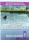 La Voz Del Silencio (Joyas Espirituales)