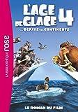 L'Âge de Glace 4 : le roman du film