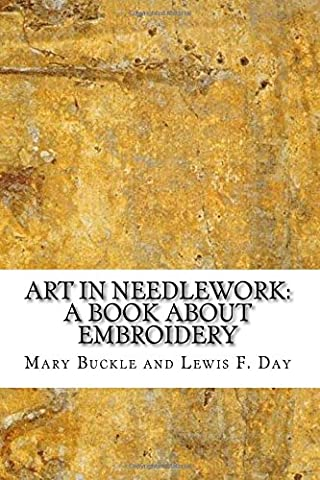 Art in Needlework: A Book about