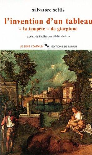 L'Invention d'un tableau : La Tempête de Giorgione