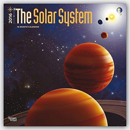 Preisvergleich Produktbild Solar System 2016 - Sonnensystem - 18-Monatskalender: Original BrownTrout-Kalender [Mehrsprachig] [Kalender] (Wall-Kalender)