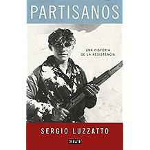 Partisanos (DEBATE, Band 18036)
