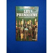 """LES PHENICIENS """"L'Antique royaume de la pourpre"""""""