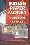 Indian Paper Money Guide Book ~ 2017-2018