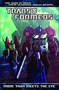 Transformers: More Than Meets the Eye (2011-) Vol. 1 by [Roberts, James]