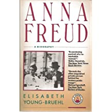 Anna Freud: A Biography by Elisabeth Young-Bruehl (1988-10-03)