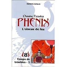 Phénix, l'oiseau de feu, tome 8