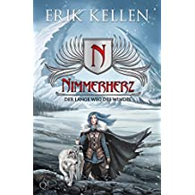Nimmerherz - Der lange Weg des Windes: Fantasy (Nimmerherz-Legende 2 von 5)