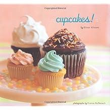 Cupcakes! by Elinor Klivans (2005-04-28)