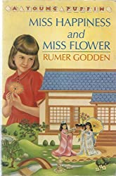 Miss Happiness and Miss Flower (Young Puffin Books) by Rumer Godden (1971-01-05)
