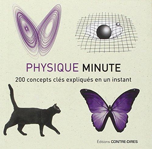 La physique minute : 200 concepts clés expliqués en un instant par Giles Sparrow, David-W Hughes