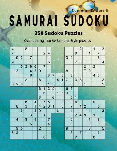 Samurai Sudoku: Summer 250 Puzzle Book, Overlapping into 50 Samurai Style Puzzles, Expert Sudoku Volume 5 por Birth Booky