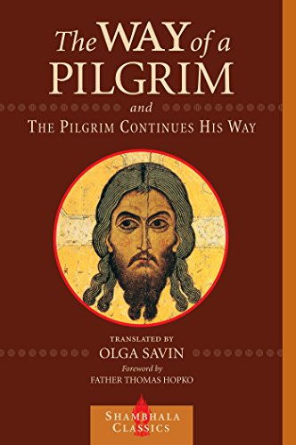 The Way of a Pilgrim and The Pilgrim Continues His Way: Lessons in Leadership from the Chinese Classics