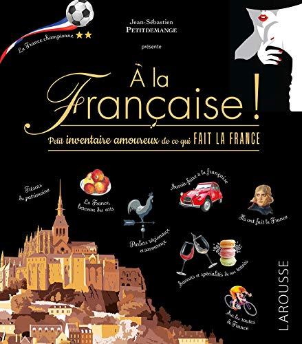 A la française par Daniel Berlion