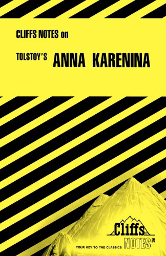 Notes on Tolstoy's Anna Karenina (Cliffs Notes)