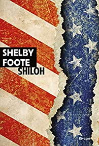 Shelby Foote - Shiloh