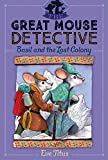 Basil and the Lost Colony (The Great Mouse Detective Book 5)