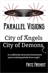 Parallel Visions: City of Angels City of Demons (English Edition)