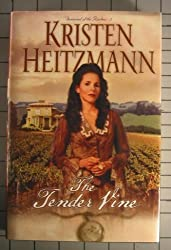 The Tender Vine (Diamond of the Rockies, Book 3) by Kristen Heitzmann (2002-08-01)