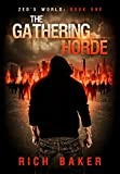 Zed's World Book One: The Gathering Horde by Rich Baker