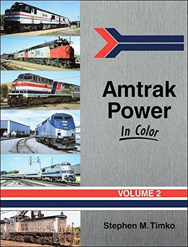 Amtrak Power in Color, Vol. 2